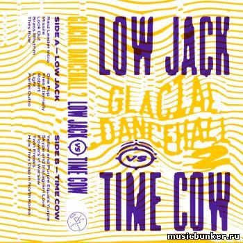Low Jack vs Time Cow - Glacial Dancehall 2 (2017) - 17 Ноября 2017